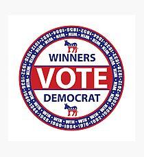 Winners Vote Democrat Photographic Print