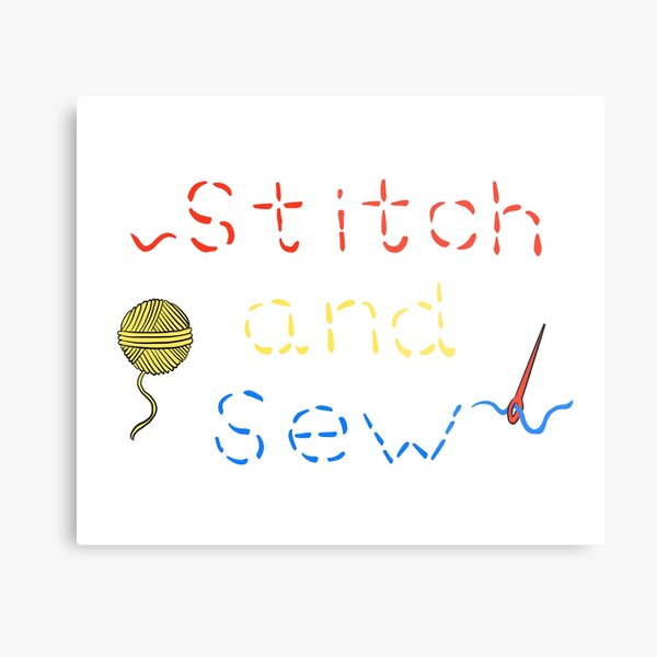 Let's stitch and sew in art class today Metal Print