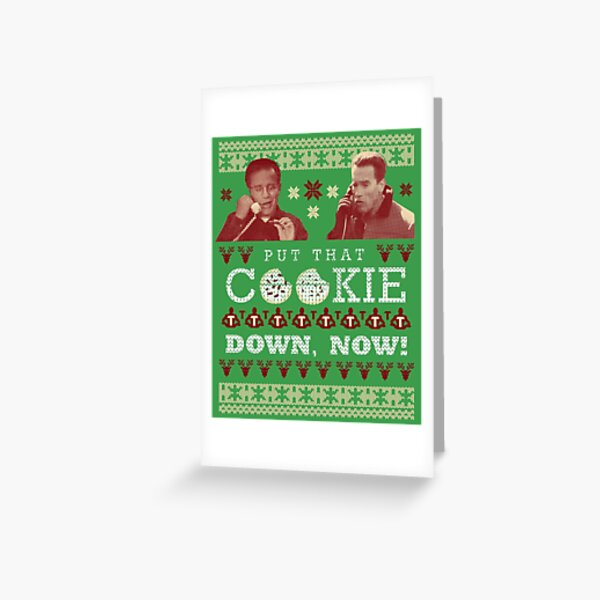 Put That Cookie Down, Now! Ugly Sweater Design Greeting Card