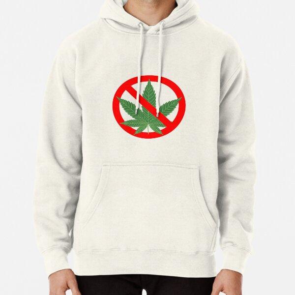 No Marijuana Pullover Hoodie