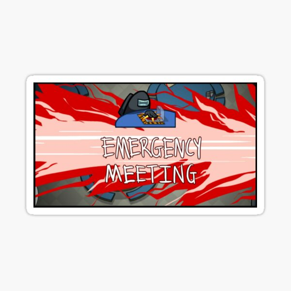 Among Us Emergency Meeting Sticker By Anliger Redbubble