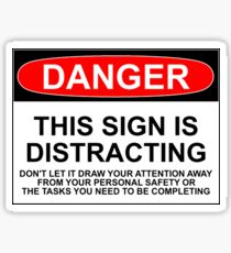 DISTRACTING SIGN Sticker