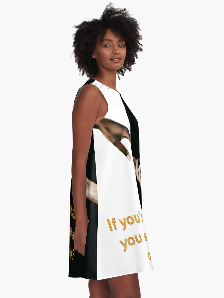 Alternate view of Have You Ever Asked A Man Out On A Date A-Line Dress