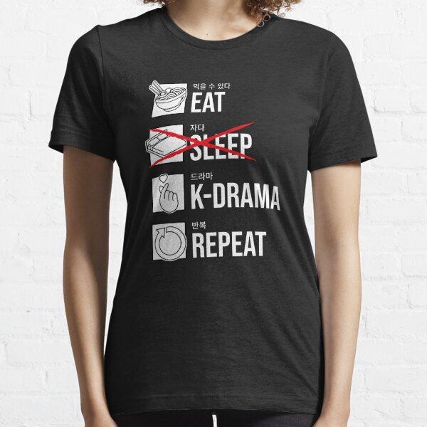 Eat Sleep K-Drama Repeat, Korean Essential T-Shirt