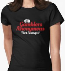Gamblers anonymous - I bet I can quit Women's Fitted T-Shirt