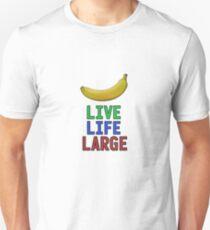 Live Life Large - T-Shirt + Hoodie T-Shirt