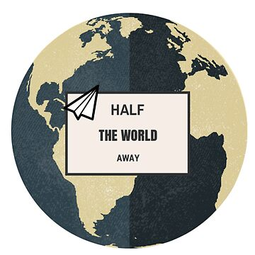 Half The World Away by zogumus