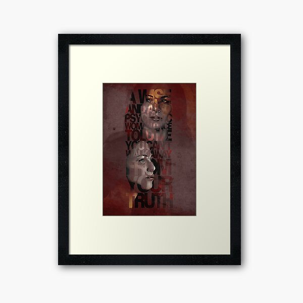 You Can't Walk Away From Your Truth Framed Art Print
