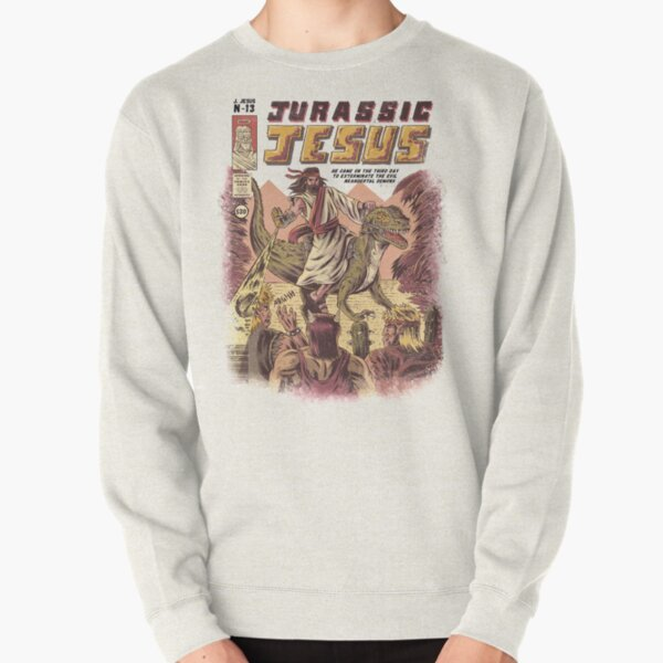 JURASSIC JESUS Pullover Sweatshirt