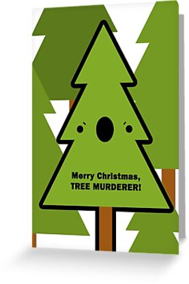 merry christmas tree murderer by hellohappy