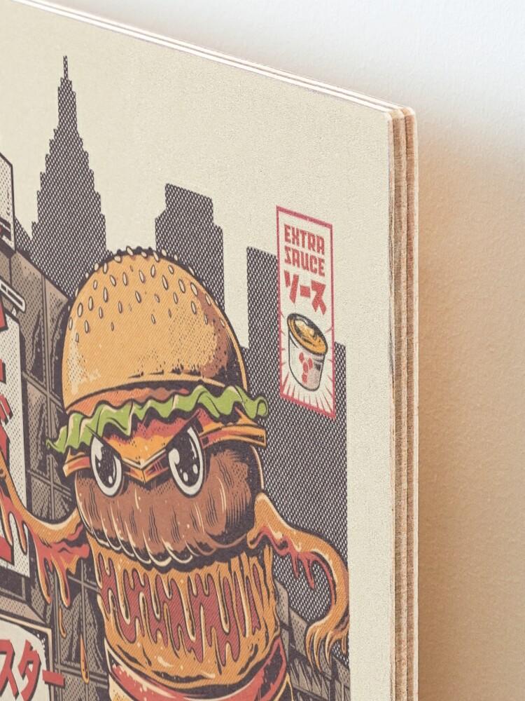 Alternate view of BurgerZilla Mounted Print