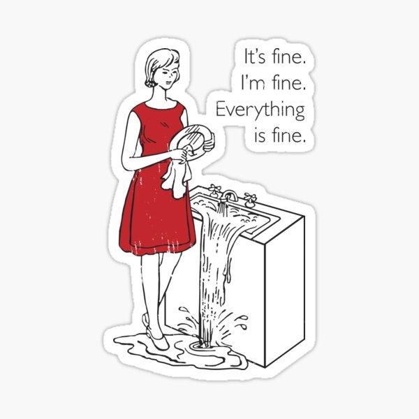 Cookie Theft Mom - Everything Is Fine Sticker
