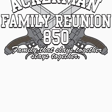 Ackerman Family Reunion by belligerent