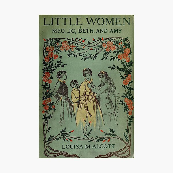 Little Women 1896 Book Cover  Photographic Print