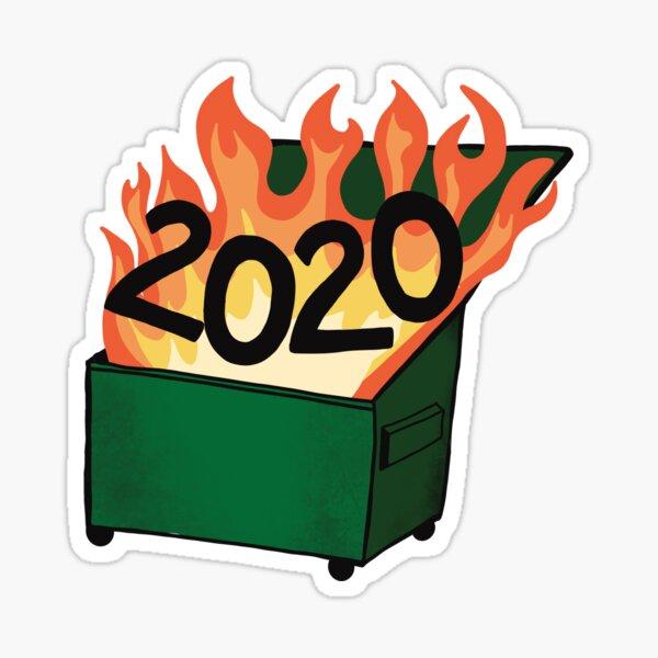 2020 is a Dumpster Fire Sticker