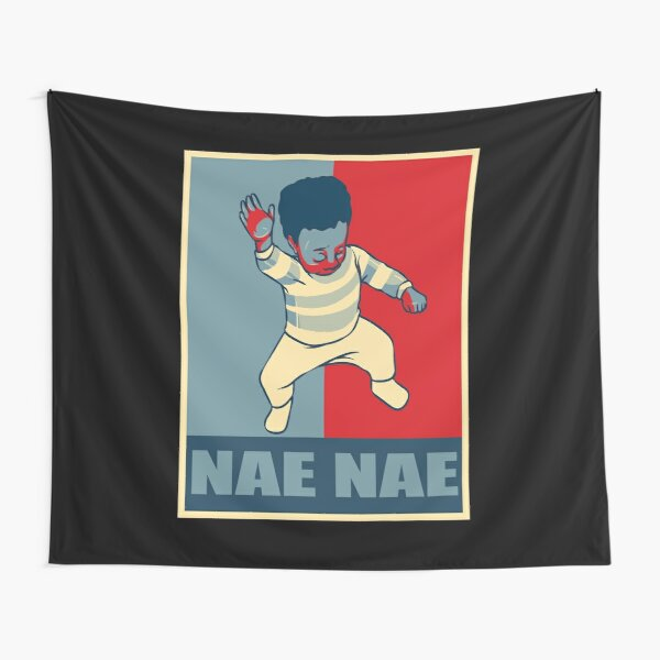 Nae Nae Baby For President Tapestry