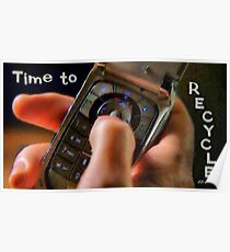 Time to recycle Poster