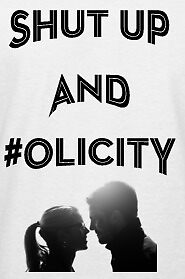 shut up and olicity 3 by olicity-arrow