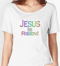 Jesus Is Risen! (rainbow/black) Women's Relaxed Fit T-Shirt