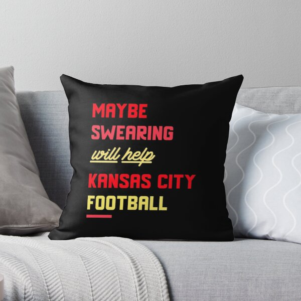 Kansas City Football 2020 Swearing funny design Throw Pillow