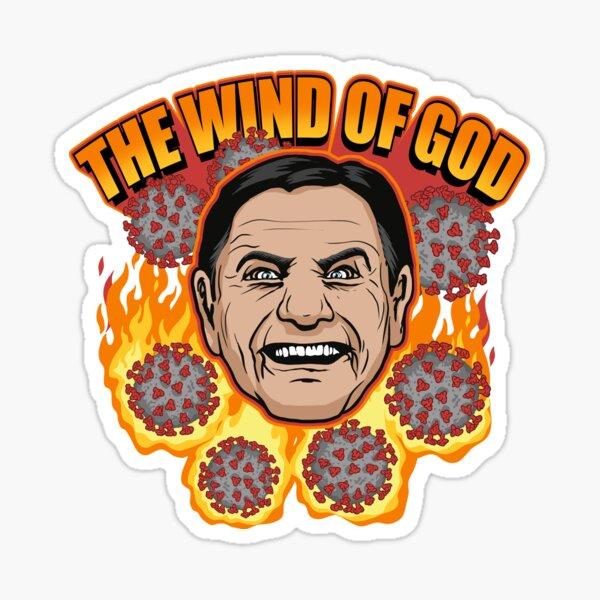 The Wind Of God Preacher WTFBrahh Sticker