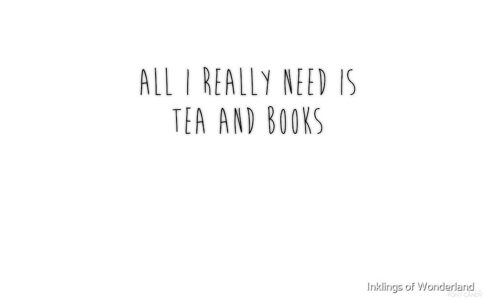 Tea & Books by Inklings of Wonderland