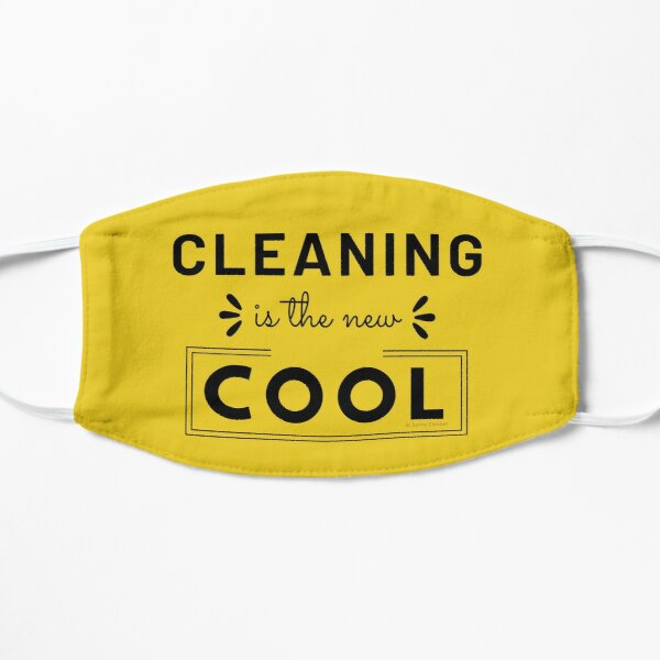 Cleaning is the New Cool, House Cleaning Humor Mask