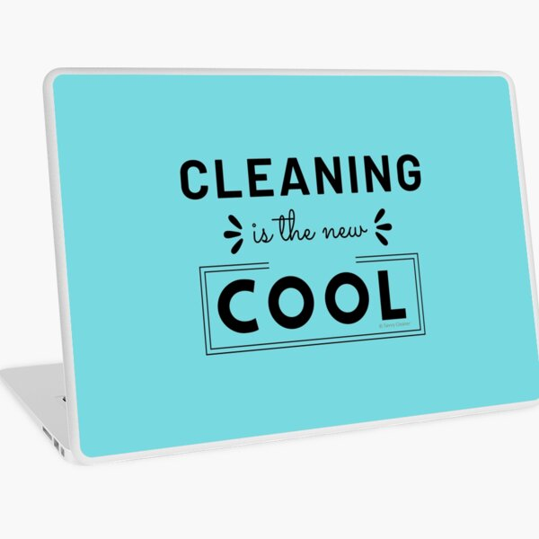 Cleaning is the New Cool, House Cleaning Humor Laptop Skin