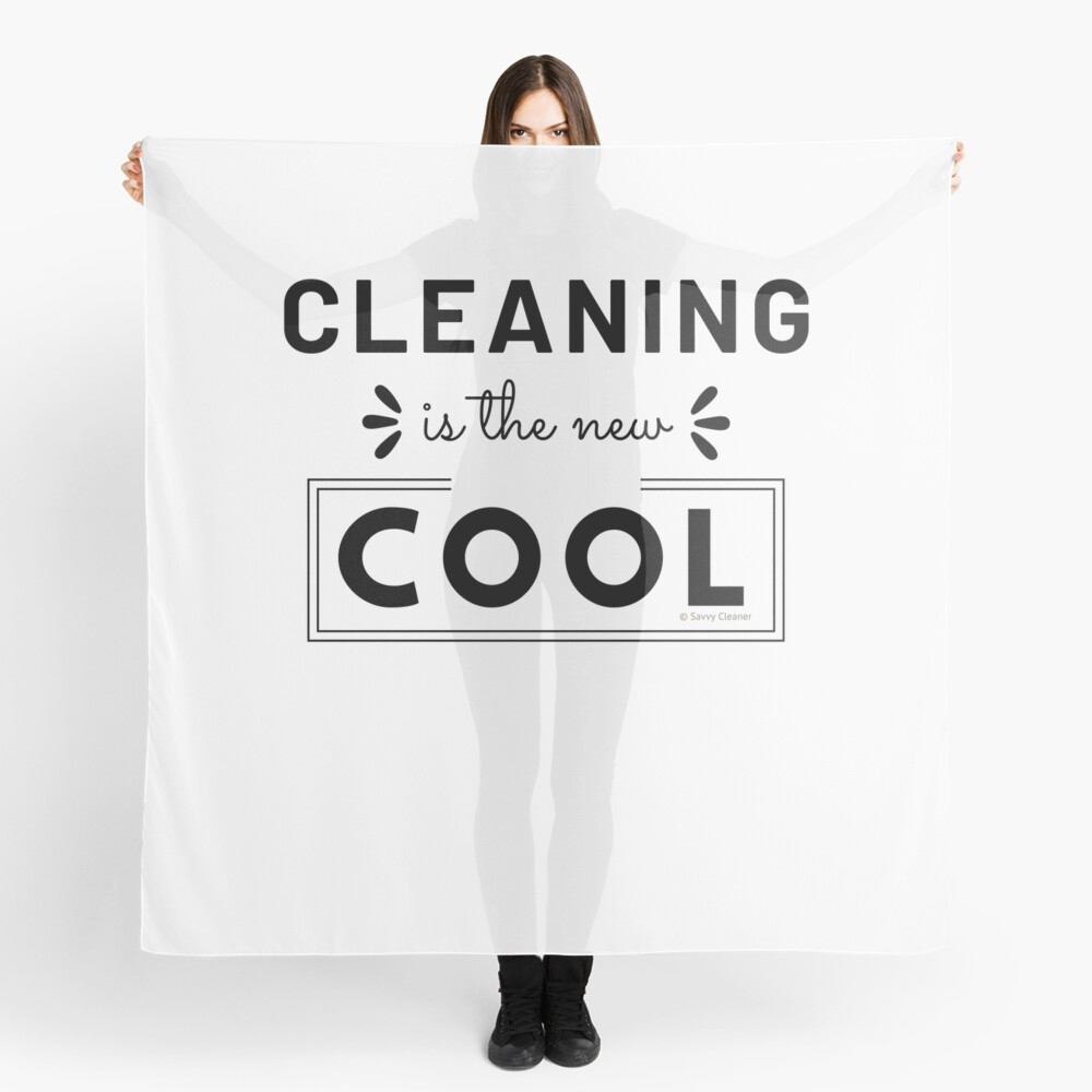 Cleaning is the New Cool, House Cleaning Humor Scarf