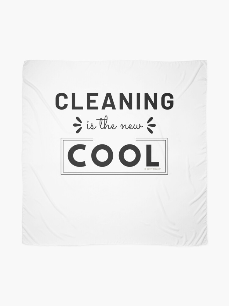 Alternate view of Cleaning is the New Cool, House Cleaning Humor Scarf