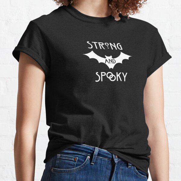Strong and Spooky Classic T-Shirt