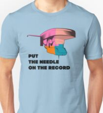 Needle On The Record 1 Unisex T-Shirt