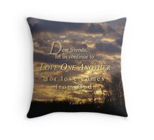 Love comes from God-1 Jn. 4:7 Throw Pillow