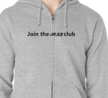 Join the R32 club Zipped Hoodie