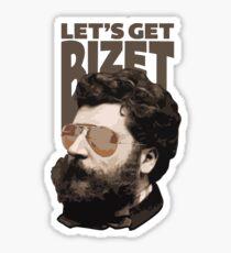 Let's get Bizet Sticker