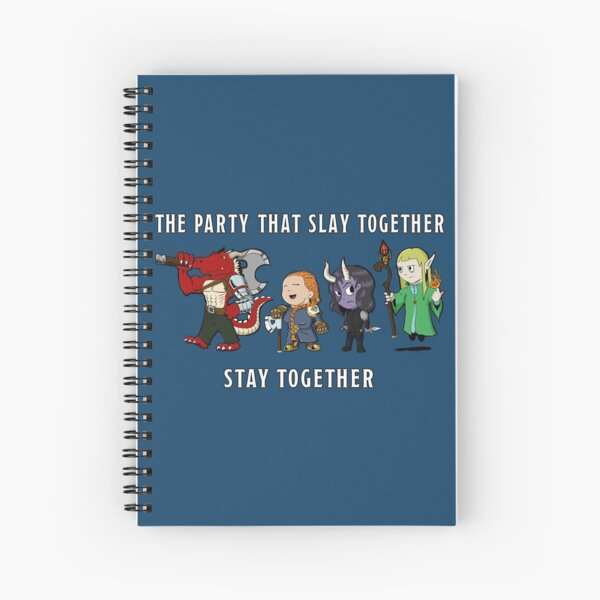 The Party That Slay Together Stay Together Spiral Notebook