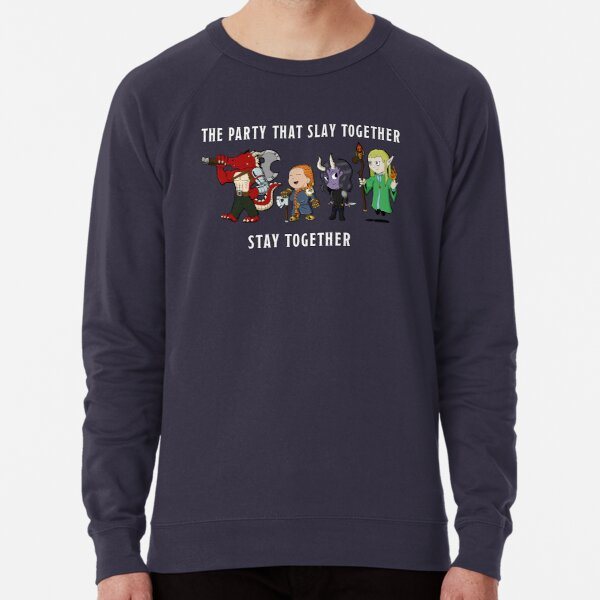 The Party That Slay Together Stay Together Lightweight Sweatshirt