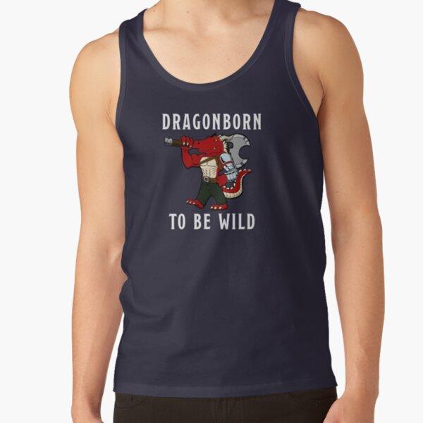 Dragonborn to be Wild Tank Top