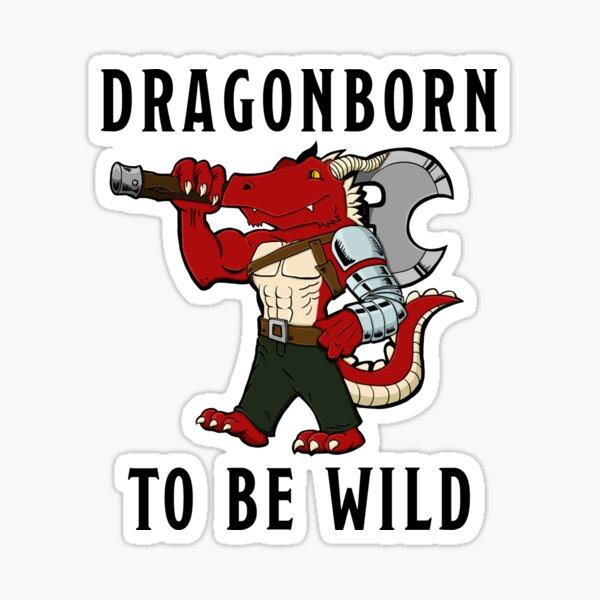 Dragonborn to be Wild Sticker