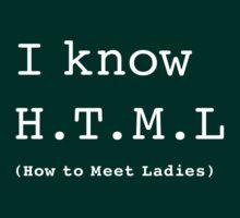 I Know H.T.M.L | Unisex T-Shirt