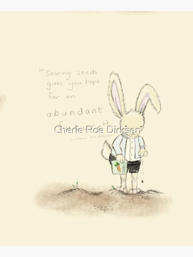 Growing Food Abundance Quote by cheriedirksen