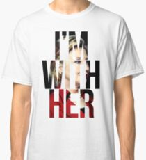 I'm With Her Hillary Clinton  Classic T-Shirt
