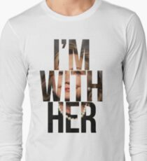 I'm With Her Hillary Clinton 2  Long Sleeve T-Shirt