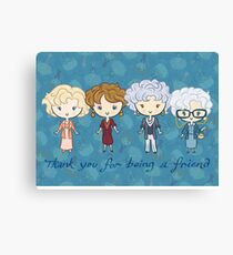 thank you for being a friend Canvas Print
