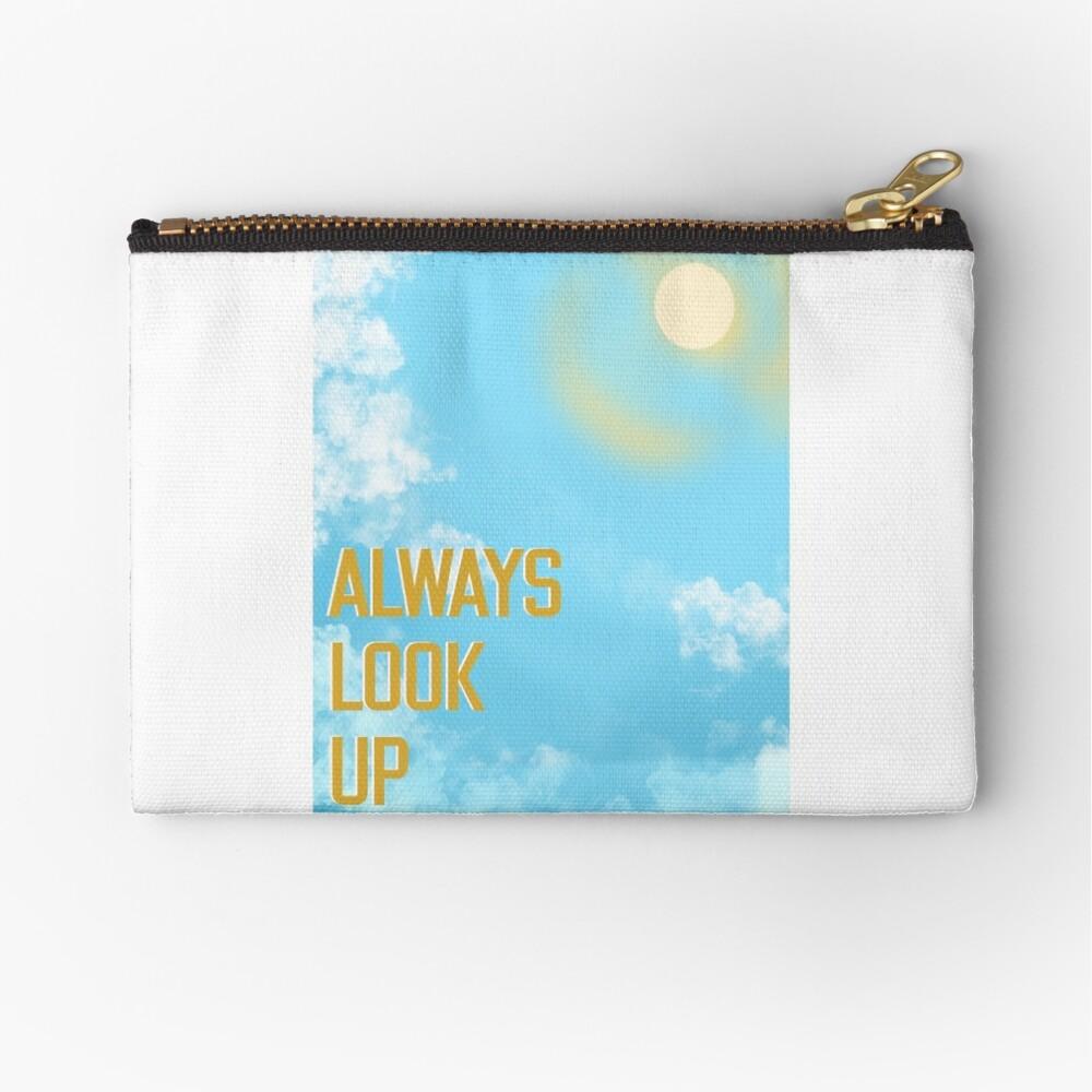 Always Look Up, Sunny Days Ahead Zipper Pouch