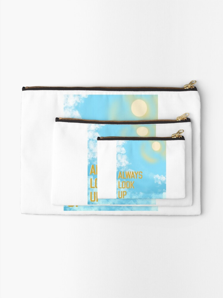 Alternate view of Always Look Up, Sunny Days Ahead Zipper Pouch