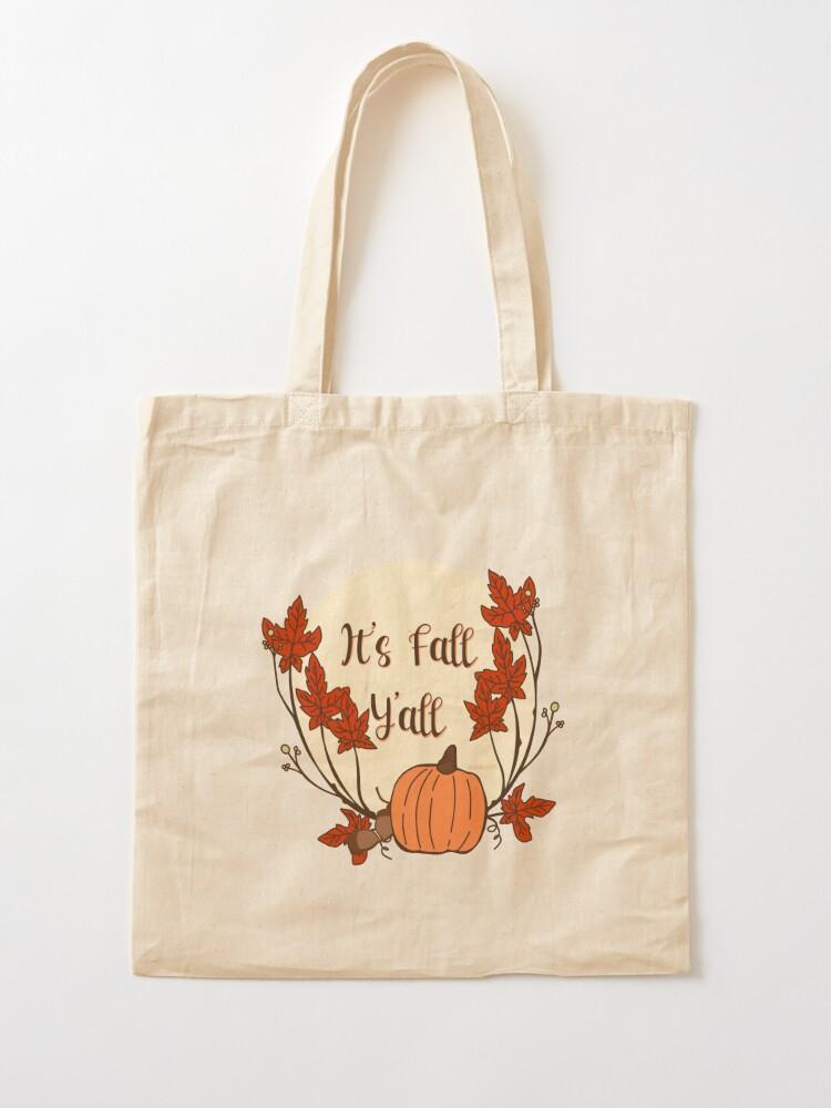 Alternate view of It's Fall Y'all! Pumpkin, acorn, maple leaves Tote Bag