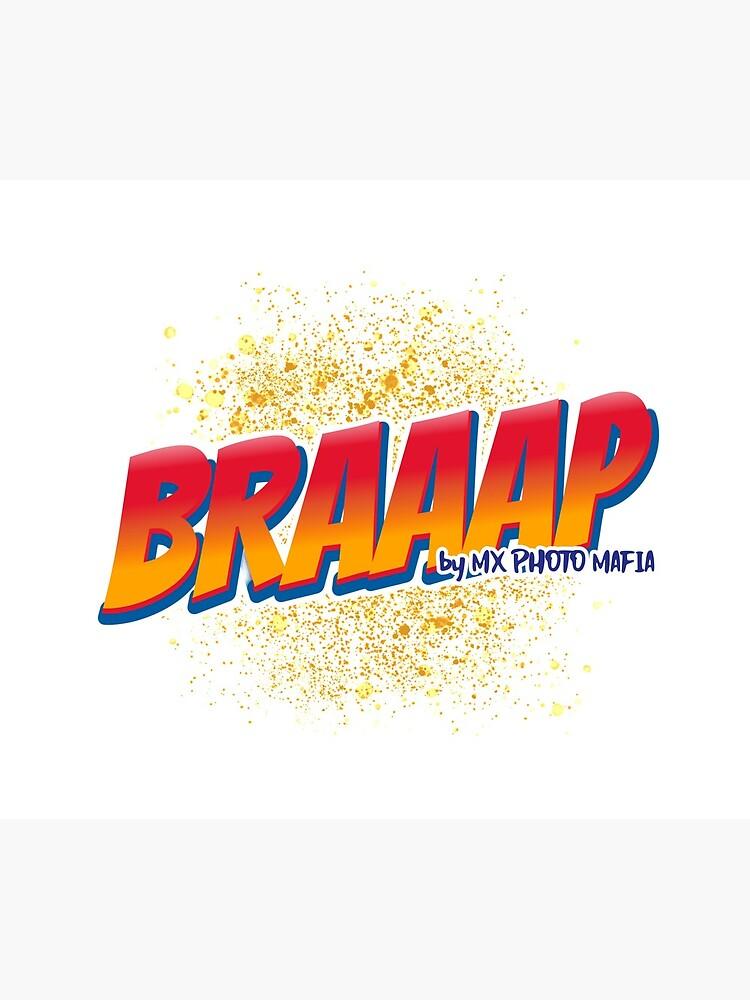 «Braaap collection by MX Photo Mafia» par mxmafia