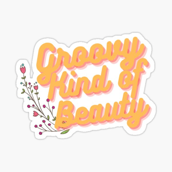 Groovy Kind Of Beauty 2 Sticker