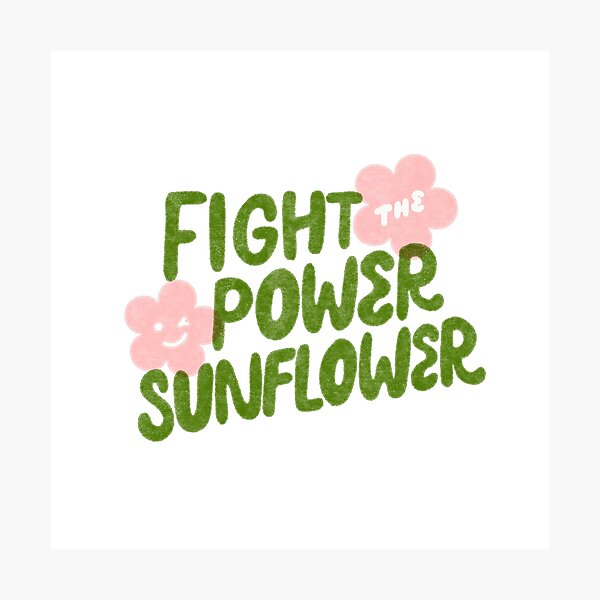 Fight The Power Sunflower - Green Photographic Print